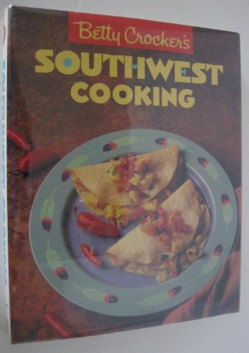 9780130743299: Betty Crocker's Southwest Cooking