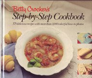 Betty Crocker's Step by Step Cookbook (0130743453) by Crocker, Betty