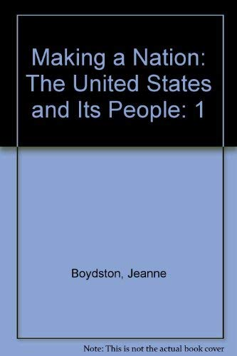 9780130744906: Making a Nation: The United States and Its People