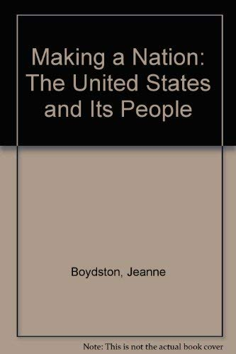 9780130744999: Making a Nation: The United States and Its People