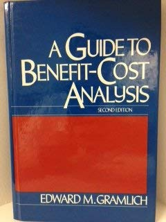 9780130745439: A Guide to Benefit-Cost Analysis
