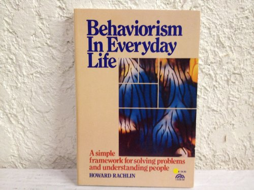 9780130745750: Behaviorism in Everyday Life (A Spectrum book)