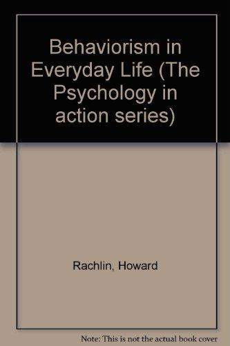 9780130745835: Behaviorism in Everyday Life (A Spectrum book)