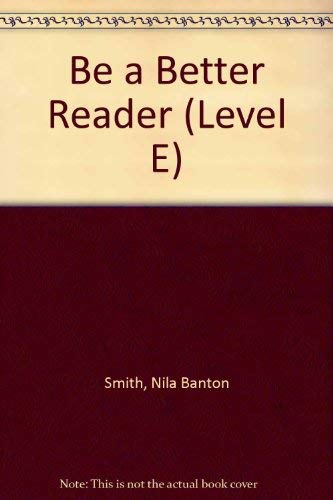 9780130746337: Be a Better Reader (Level E)