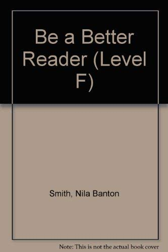 9780130746580: Be a Better Reader (Level F)