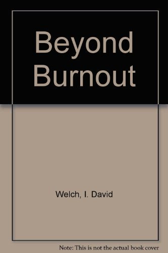 9780130747327: Beyond Burnout