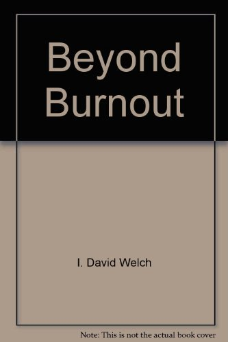 9780130747402: Beyond burnout: How to enjoy your job again when you've just about had enough