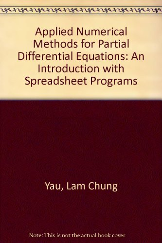 Applied Numerical Methods for Partial Differential Equations: Yau, Lam Chung