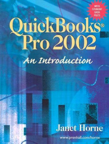 QuickBooks Pro 2002: An Introduction: Horne, Janet