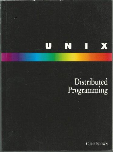 9780130758965: Unix Distributed Programming
