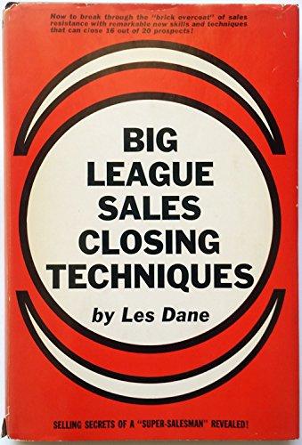 9780130761255: Big League Sales Closing Techniques
