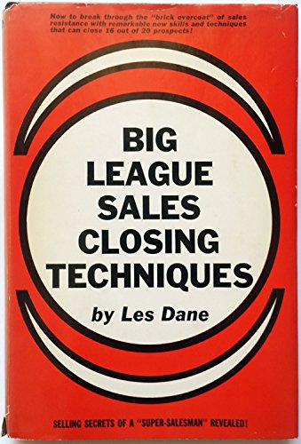 9780130761255: Big League Sales Closing Techniques