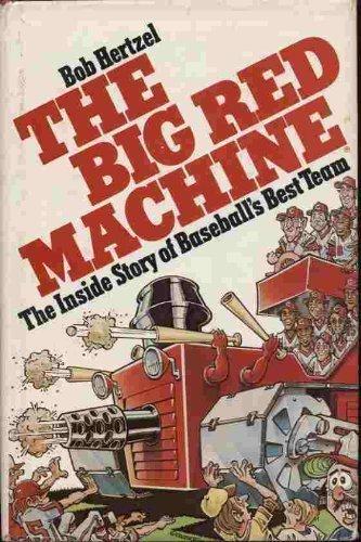 9780130761903: The big Red Machine