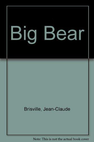 BIG BEAR: Brisville, Jean-Claude
