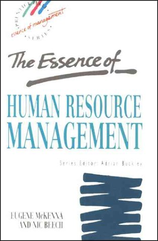 9780130763570: Essence of Human Resource Management (Prentice Hall Essence of Management Series)