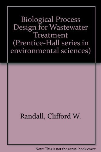 9780130764065: Biological Process Design for Wastewater Treatment (Prentice-Hall series in environmental sciences)