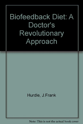 9780130764225: Biofeedback Diet: A Doctor's Revolutionary Approach