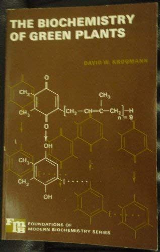 9780130764553: Biochemistry of Green Plants (Foundations of Modern Biochemistry)
