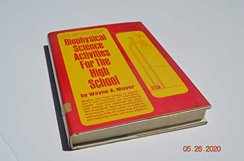 9780130765215: Biophysical science activities for the high school