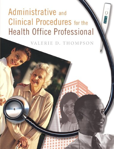 9780130765604: Administrative and Clinical Procedures for the Health Office Professional