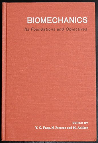 9780130771490: Biomechanics: Its Foundations and Objectives