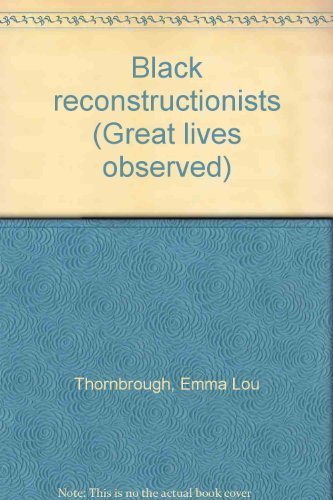 9780130772480: Black reconstructionists (Great lives observed)