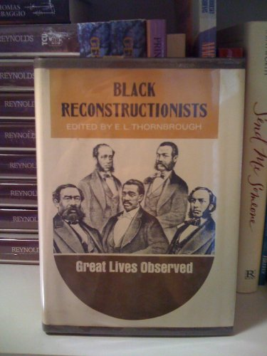 9780130772558: Black Reconstructionists (Great Lives Observed Series)