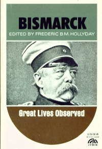 9780130773548: Bismarck Great Lives Observed