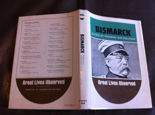 9780130773623: Bismarck (Great Lives Observed)
