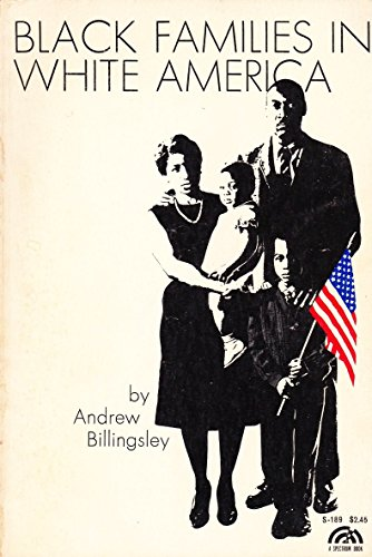 9780130774538: Black Families in White America (Spectrum Books)