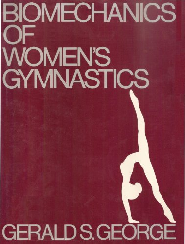 9780130774613: Biomechanics of Women's Gymnastics