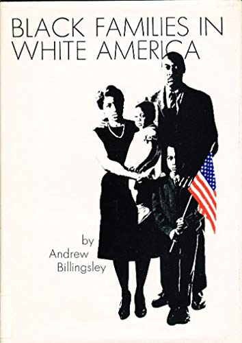 9780130774798: Black Families in White America
