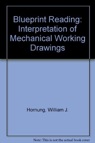 Blueprint reading abebooks blueprint reading interpretation of mechanical working drawings hornung william j malvernweather Images