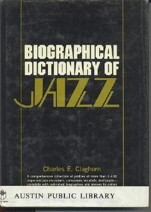 9780130779663: Biographical Dictionary of Jazz