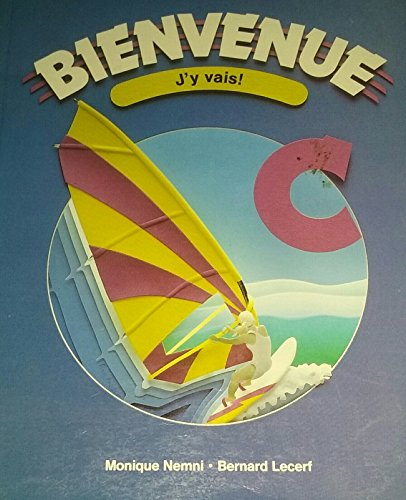 Bienvenue C - J'y vais!: Monique Nemni, Bernard