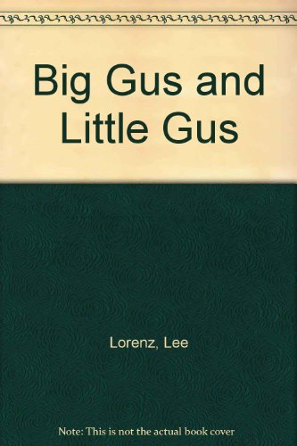 9780130781222: Big Gus and Little Gus