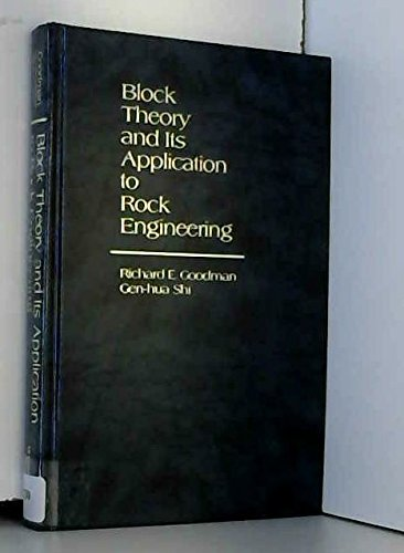 9780130781895: Block Theory and Its Application to Rock Engineering (Prentice-Hall International Series in Civil Engineering and Engineering Mechanics)