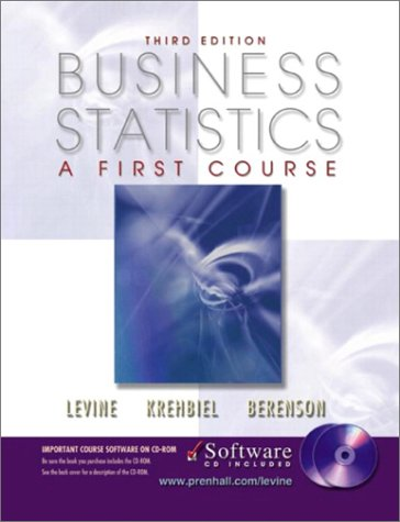 Business Statistics: A First Course and CD-ROM,: David M. Levine,