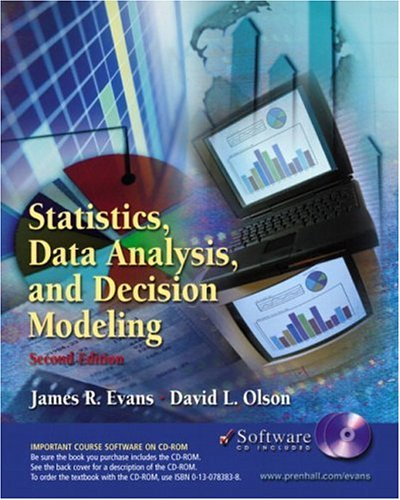 9780130783837: Statistics, Data Analysis and Decision Modeling and Student CD-ROM (2nd Edition)
