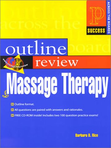 9780130784742: Outline Review of Massage Therapy