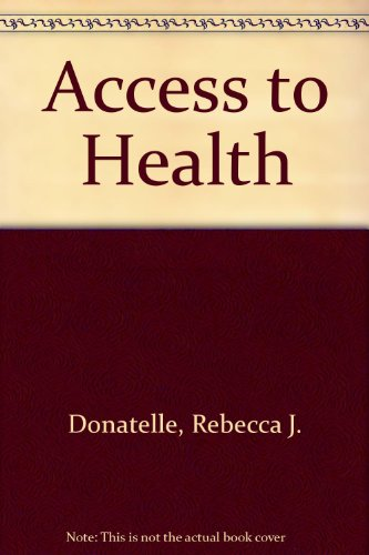 9780130785510: Access to Health