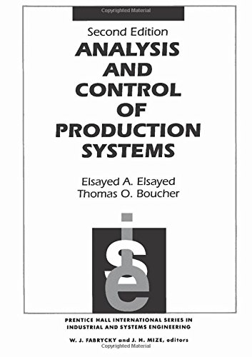 9780130787590: Analysis and Control of Production Systems (Prentice Hall International Series in Industrial & Systems Engineering)