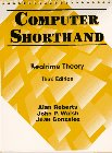 9780130791382: Computer Shorthand: Real-Time Theory (3rd Edition)