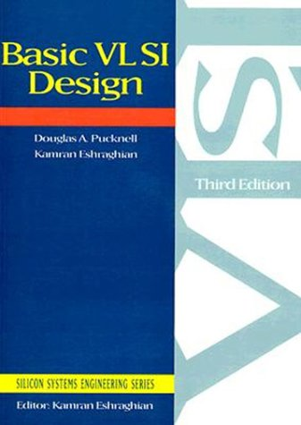 9780130791535: Basic Vlsi Design (Silicon Systems Engineering)