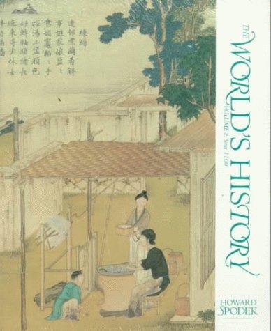 The World's History: Volume II: Since 1100: Spodek, Howard