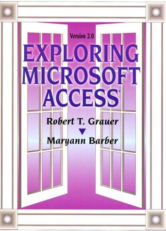 9780130794925: Exploring Microsoft Access 2.0 for Windows