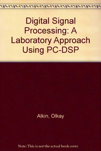 9780130795427: Digital Signal Processing: A Laboratory Approach Using PC-DSP