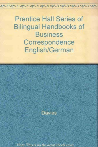 9780130795670: Prentice Hall Series of Bilingual Handbooks of Business Correspondence English/German
