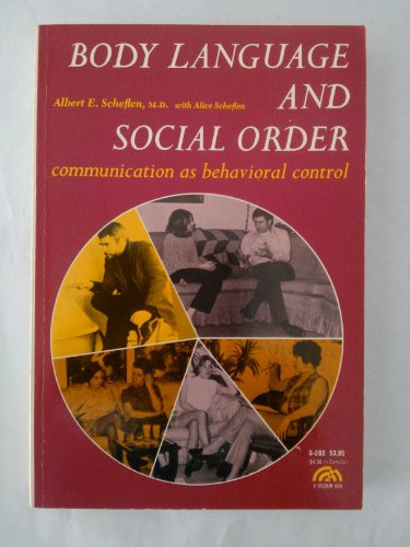 9780130795823: Body Language and the Social Order