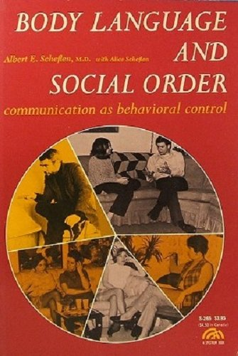 9780130795823: Body Language and the Social Order: Communication As Behavioral Control
